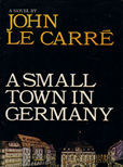 A Small Town in Germany by Le Carre John