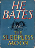 The Sleepless Moon by Bates H E