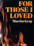 For those I Loved by Gray Martin
