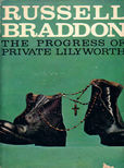 The Progress of Private Lilyworth by Braddon Russell
