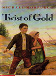 Twist of Gold by Morpurgo Michael