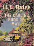 The Darling Buds of May by Bates H E