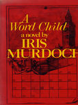 A Word Child by Murdoch Iris