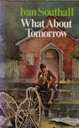 What About tomorrow by Southall Ivan