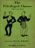 The Privileged Classes Then and Now by Wilson lt Col Frank