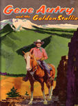 Gene Autry and the Golden Stallion by Fannin Cole
