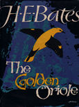 The Golden Oriole by Bates H E
