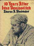 10 Years after Ivan Denisovich by Medvedev Zhores