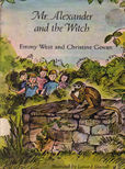 Mr Alexander and the Witch by West Emmy and Christine Govan
