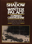 The Shadow of the Winter Palace by Crankshaw Edward