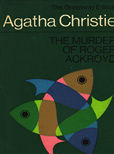 The Murder of Roger Ackroyd by Christie Agatha