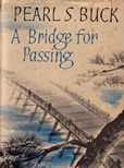 A Bridge for Passing by Buck Pearl S
