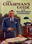 The Chairmans Guide and Secretarys Companion by