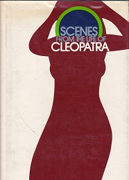 Scenes From the Life of Cleopatra by Butts, Mary