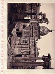 Photography and Architecture: 1839-1939. by Pare, Richard