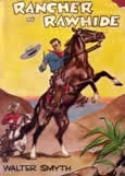 Rancher of Rawhide by Smyth Walter