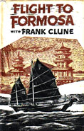Flight to Formosa by Clune Frank