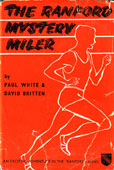 The Rainford Mystery miler by White paul and David Britten