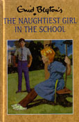 The Naughtiest Girl in the School by Blyton Enid