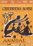 ABC Children's Hour Annual No. 3 by Hogan, Inez