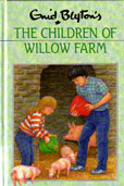 The Children of Willow Farm by Blyton Enid