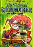 The Fairies Shoemaker by Blyton Enid