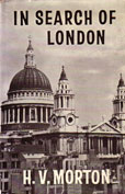 In Search of London by Morton H V