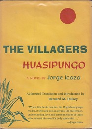 The Villagers by Icaza, Jorge