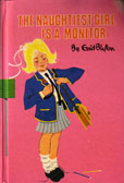 the Naughtiest Girl is a Monitor by Blyton Enid