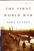 The First World War by Keegan John
