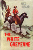 The White Cheyenne by Brand max