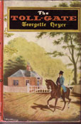 The Toll-Gate by Heyer Georgette