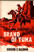 Brand of yuma by Baldwin Gordon C