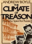 The Climate Of Treason by Boyle, Andrew