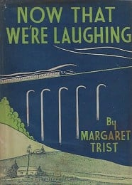 Now That We're Laughing by Trist, Margaret