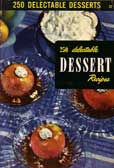 250 Delectable Dessert Recipes by Berlzheimer Ruth