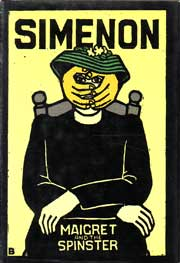 Maigret and The Spinster by Simenon Georges