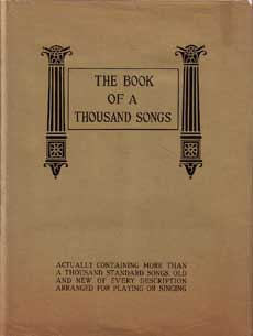 The Book of a Thousand Songs by Wier, Albert E. edits
