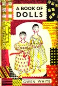 A Book of Dolls by White Gwen