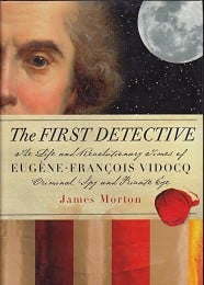 The First Detective by Morton, James