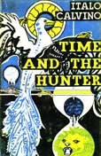 Time And The hunter by Calvino Italo