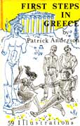 First Steps in Greece by Anderson Patrick
