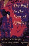 The Path To the Nest of Spiders by Calvino Italo