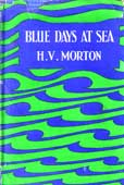 Blue Days At Sea by Morton H V