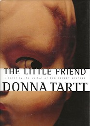 The Little Friend by Tartt, Donna
