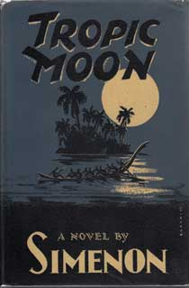 Tropic Moon by Simenon Georges