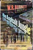 The Asphalt Jungle by Burnett W R
