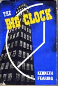 The Big Clock by Fearing Kenneth