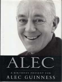 Alec - A Birthday Present for Alec Guinness by