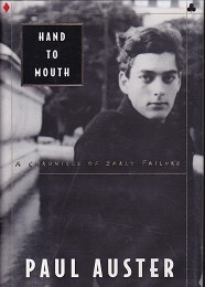 Hand to Mouth by Auster, Paul